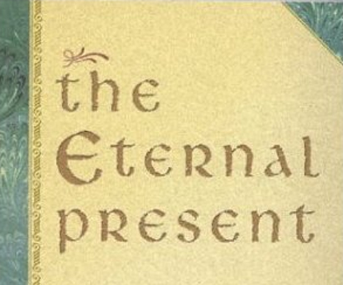 The Eternal Present